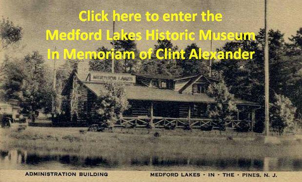Medford Lakes Historic Museum In Memoriam of Clint Alexander